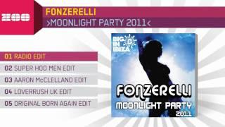 Fonzerelli - Moonlight Party 2011 (Radio Edit)