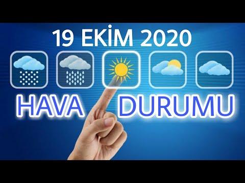 19 Ekim Pazartesi HAVA DURUMU 2020 (Türkiye Geneli)
