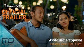 Wedding Proposal - Official Trailer | 7 Mei 2021 di Disney+ Hotstar Indonesia