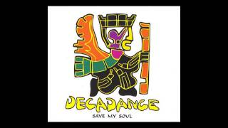 Decadance - save my soul (Extended Mix) [1994]
