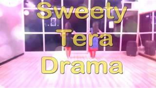 SWEETY TERA DRAMA || Bareilly Ki Barfi | Kriti Sanon || Dance Choreography