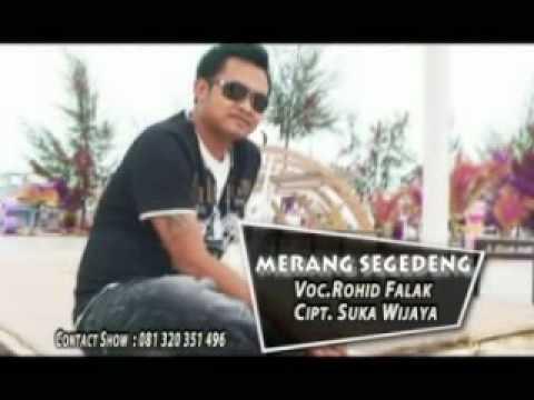MERANG SEGEDENG - ROHID FALAK.mpg