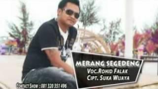 Download lagu MERANG SEGEDENG ROHID FALAK mpg MP3