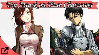 Top 10 Attack on Titan Anime Characters