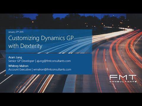 Customizing Microsoft Dynamics GP with Dexterity