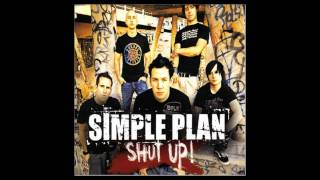 01 - Simple Plan - Shut Up! (Album Version) - Shut Up! (Single) - 2005 [HD + Lyrics]