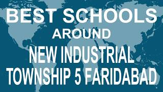 Best Schools around New Industrial Township 5 Faridabad CBSE, Govt, Private   Vidhya Clinic