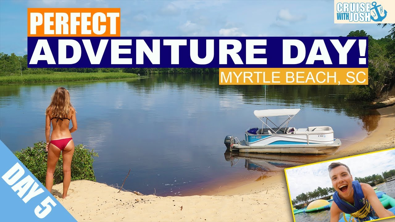 The PERFECT Adventure Day In Myrtle Beach! | Myrtle Beach Vacation 2020 Ep.5