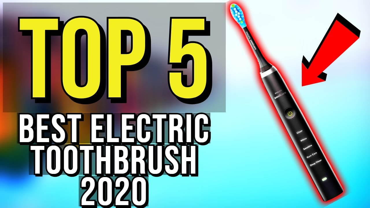 Top 5 Best Electric Toothbrush 2020 Youtube
