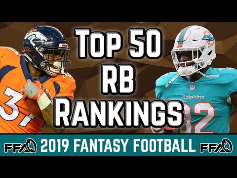 Running Back Rankings | Top 50 | 2019 Fantasy Football Advice Ep. 2