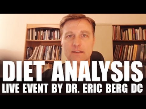 Diet Analysis - Live Event by Dr. Eric Berg DC