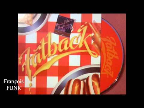 Fatback - Big City (1979) ♫