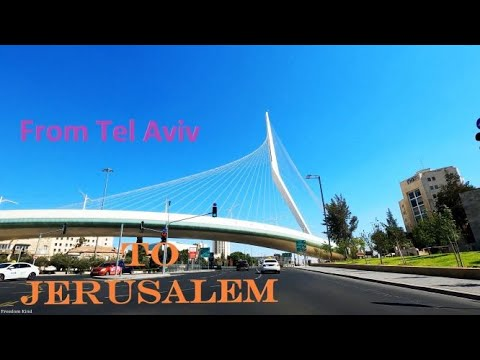 Driving From Tel Aviv To Jerusalem Israel 2020 נסיעה מתל אביב לירושלים ישראל