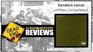 Kendrick Lamar - untitled unmastered. Album Review | DEHH Mp3