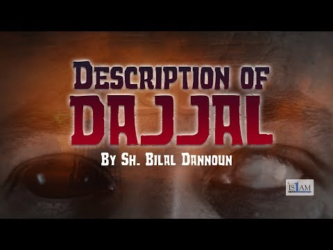 Description Of DAJJAL - The False Messiah