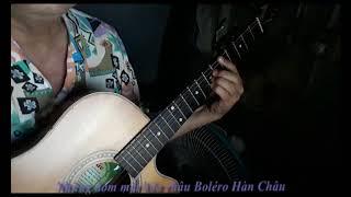 Những đóm mắt hỏa châu Guitar Boléro Hàn Châu