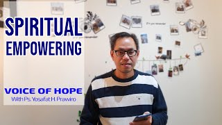 SPIRITUAL EMPOWERING  - Seri Renungan Murid Kristus 53 - Ps.Yosafat