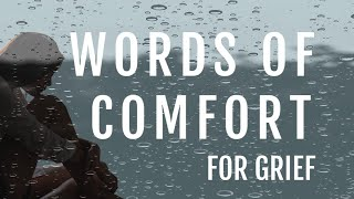 """words Of Comfort For Grief"" Jonathan Mcknight"
