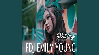Download lagu FDJ Emily Young - Sakit Gigi