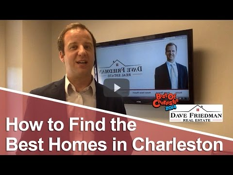 Charleston Real Estate Agent: How to find the best homes in Charleston