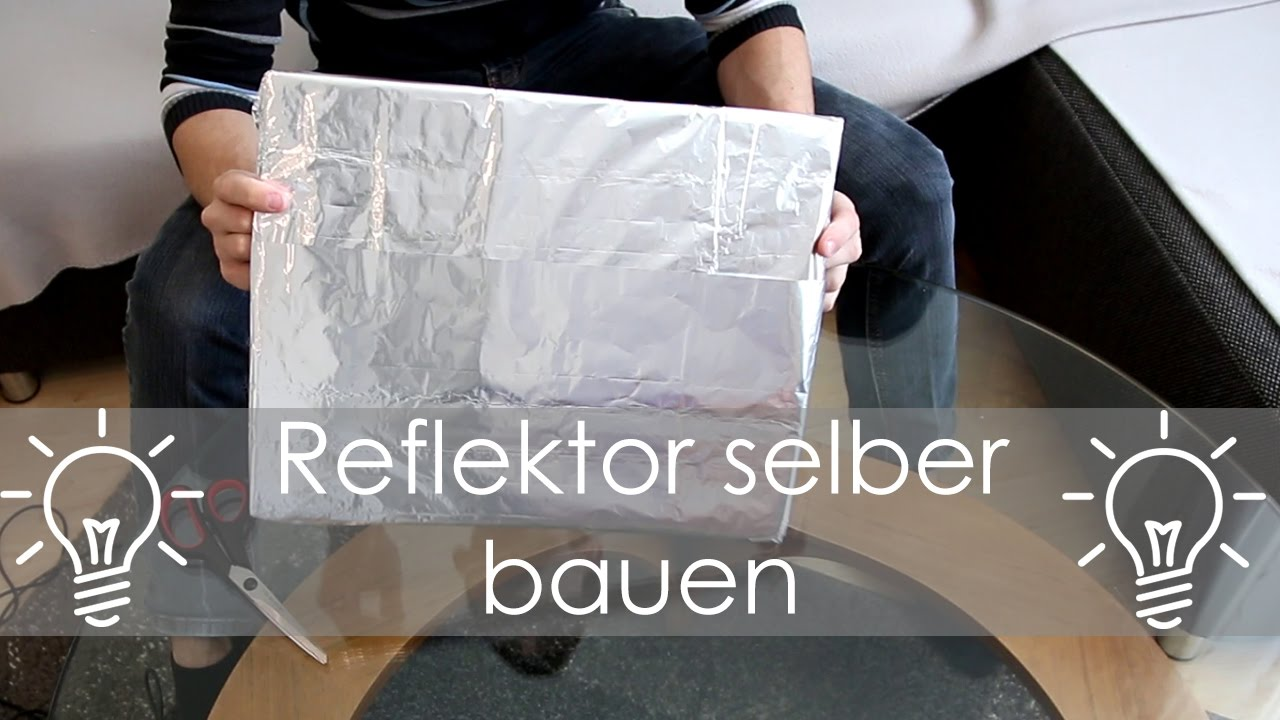 diy reflektor schnell und g nstig selber bauen youtube. Black Bedroom Furniture Sets. Home Design Ideas