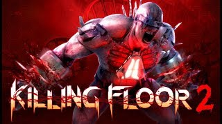 Killing Floor 2 stream and other games