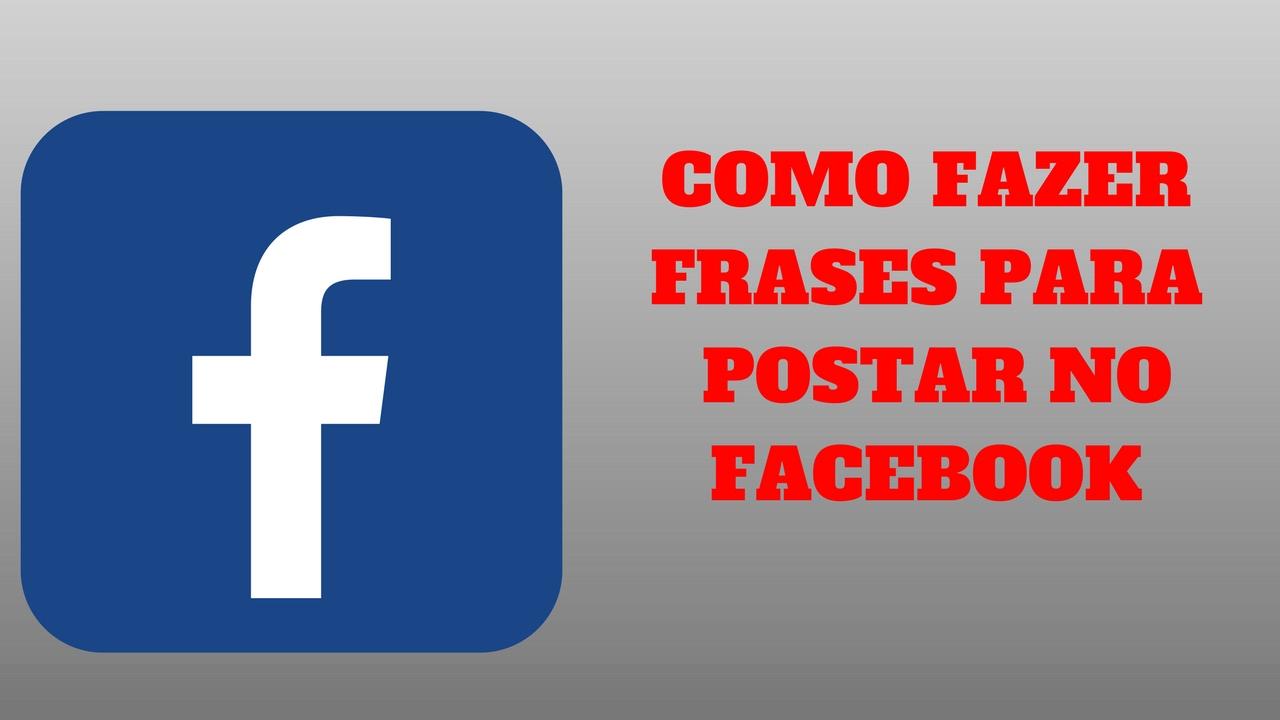 Como Fazer Frases Para Postar No Facebook