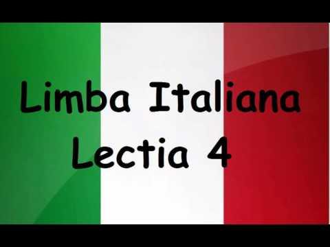 Limba Italiana pentru incepatori - Lectia 4
