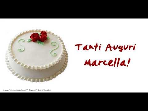 Tanti Auguri Di Buon Compleanno Marcella Youtube