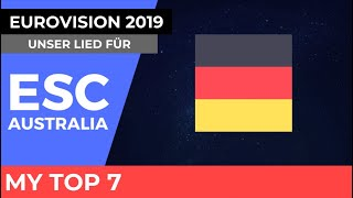 Eurovision Germany 2019 - Unser Lied Für - My Top 7