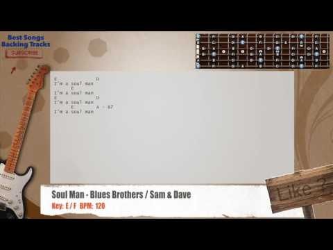 Soul Man - Blues Brothers / Sam & Dave Guitar Backing Track with chords and lyrics