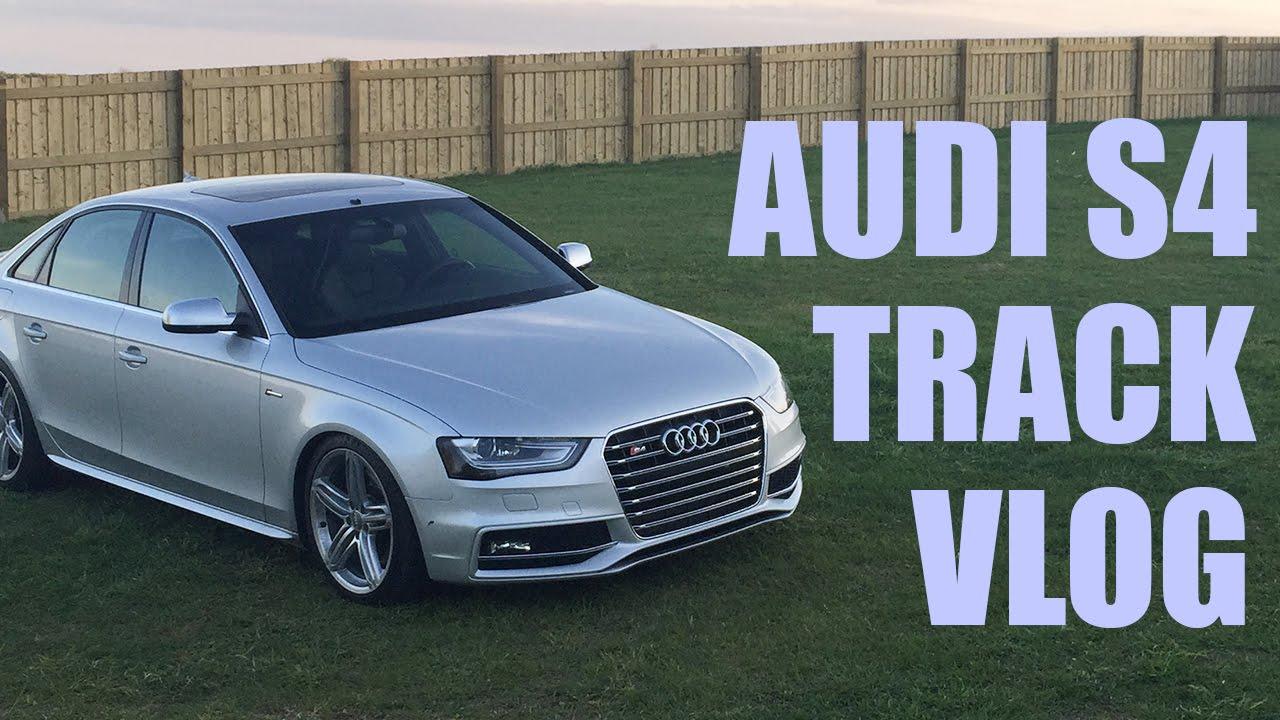 VLOG: Audi S8 Track Day | audi s4 track car