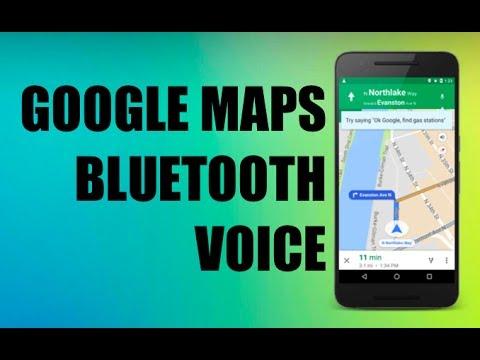 Google Maps Navigation Voice - Bluetooth