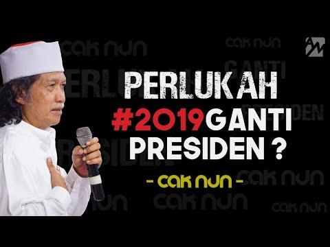 CAK NUN - 2019 Pilih Prabowo Atau Jokowi ? TERBARU...