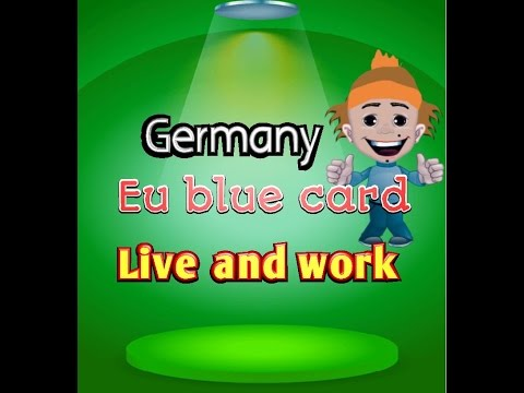 permanent  residence germany/how to apply  german eu blue card