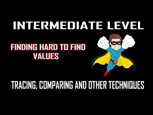 Intermediate/Advanced Lvl Find Hard To Find Values - MANUAL TRACING, COMPARING & MORE