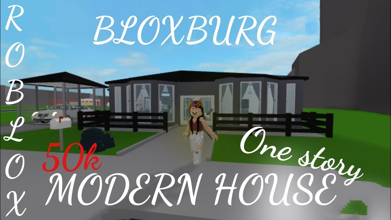 Robloxwelcome to bloxburg50k one story modern house