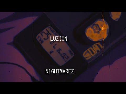Luzion - NIGHTMAREZ (Audio) *NEW*