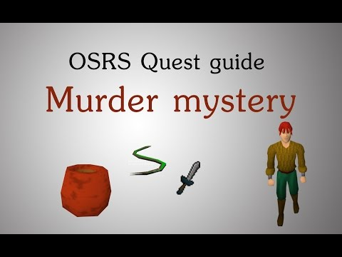 [OSRS] Murder Mystery quest guide