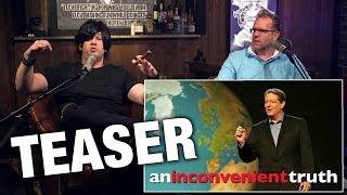 TEASER: Al Gore's 'Inconvenient Truth' Retrospective!   Louder with Crowder