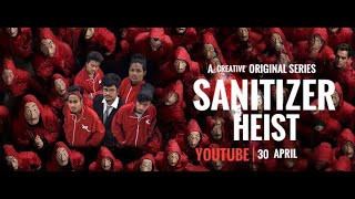 SANITIZER HEIST | Money Heist Spoof |