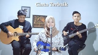 Cassandra - Cinta Terbaik Cover by Ferachocolatos ft. Gilang & Bala