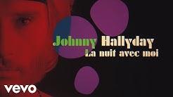 Johnny Hallyday - La nuit avec moi - Titre inédit 2020 (Official Lyric video)