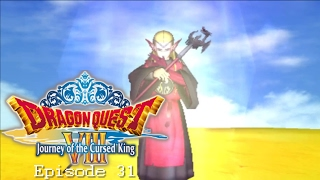 Dragon Quest 8: Journey of the Cursed King (3DS)-Episode 31-[The Dragovian Trials]