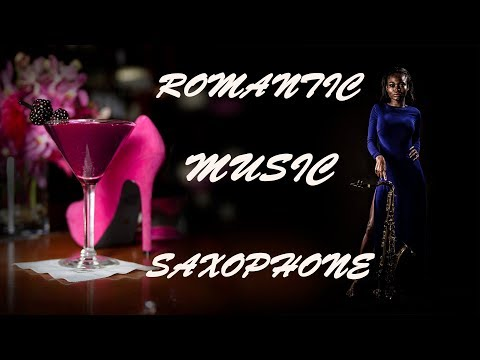 The Best Relaxing Romantic music Ever | Saxophone | Background | Spa | Healing | Love