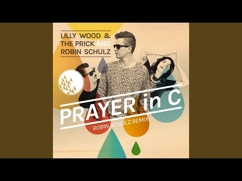 Prayer In C Robin Schulz Remix