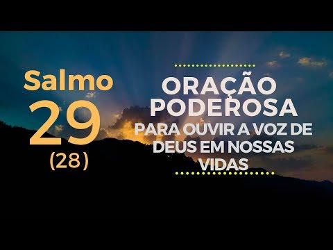 Salmo 29 - Oração poderosa para ouvir a voz de Deus