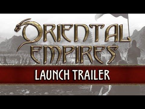 Oriental Empires - Launch Trailer