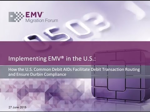 How the U.S. Common Debit AIDs Facilitate Debit Transaction Routing  and Ensure Durbin Compliance