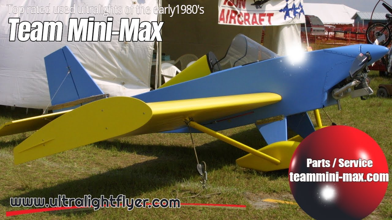 Team Mini Max Ultralight Aircraft Top Rated Ultralight Aircraft Of The Early 1980 S Youtube